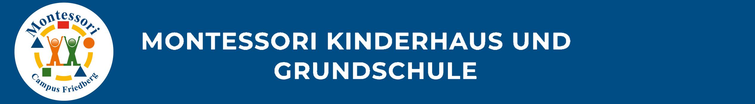 Montessori Kinderhaus und Grundschule Friedberg